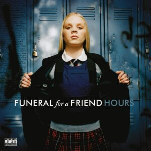 Funeral For A Friend – Hours