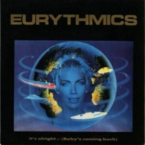 """1263 - Eurythmics - It's Alright (Baby's Coming Back) - The USA - 12"""" Single - PW-14287"""