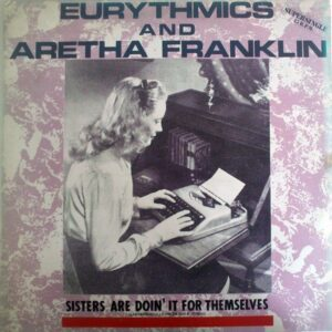 """4817 - Eurythmics - Sisters Are Doin' It For Themselves - Spain - 12"""" Single - PT-40340"""