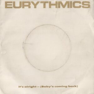 """0040 - Eurythmics - It's Alright (Baby's Coming Back) - Mexico - 7"""" Single - PB-40375"""