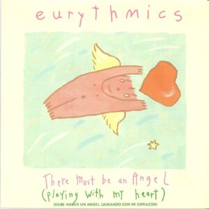"""0050 - Eurythmics - There Must Be An Angel (Playing With My Heart) - Spain - Promo 7"""" Single - PB-40247"""