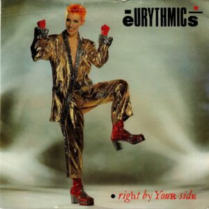 """0078 - Eurythmics - Right By Your Side - The UK - 7"""" Single - DA4"""