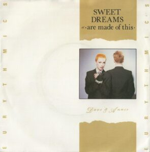 """0091 - Eurythmics - Sweet Dreams (Are Made Of This) - The UK - 7"""" Single - DA2"""