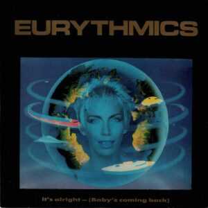 """0116 - Eurythmics - It's Alright (Baby's Coming Back) - The UK - 7"""" Single - PB-40375"""