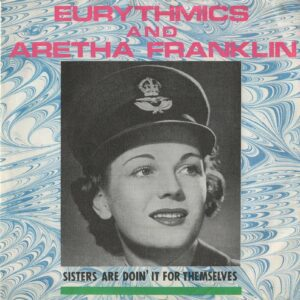 """0123 - Eurythmics - Sisters Are Doin' It For Themselves - The UK - 7"""" Single - PB-40339"""