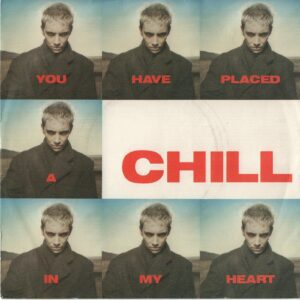 """0167 - Eurythmics - You Have Placed A Chill In My Heart - The UK - 7"""" Single - DA16"""