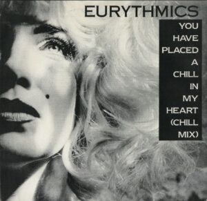 """0168 - Eurythmics - You Have Placed A Chill In My Heart - The USA - 7"""" Single - 7615-7-RX"""