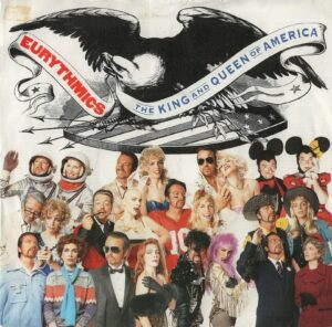 """0171 - Eurythmics - The King And Queen Of America - The UK - 7"""" Single - DA23"""