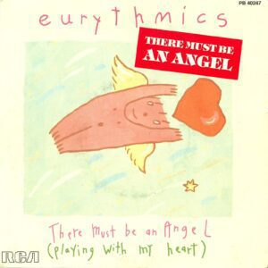 """0588 - Eurythmics - There Must Be An Angel (Playing With My Heart) - France - 7"""" Single - PB-40247"""