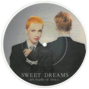 """0658 - Eurythmics - Sweet Dreams (Are Made Of This) - The UK - 7"""" Single Picture Disc - DAP2"""