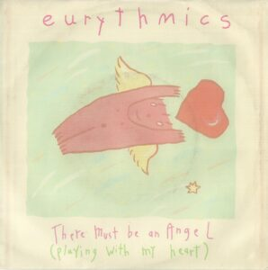 """0832 - Eurythmics - There Must Be An Angel (Playing With My Heart) - Australia - 7"""" Single - 104443"""