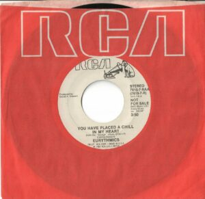"""0922 - Eurythmics - You Have Placed A Chill In My Heart - The USA - Promo 7"""" Single - 7615-7-RAA"""