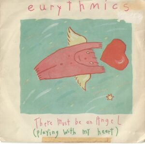 """1386 - Eurythmics - There Must Be An Angel (Playing With My Heart) - South Africa - 7"""" Single - PD2390"""