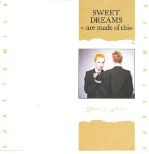 """1853 - Eurythmics - Sweet Dreams (Are Made Of This) - The UK - 7"""" Single - DA2"""
