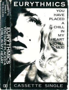 0488 - Eurythmics - You Have Placed A Chill In My Heart - The USA - Cassette Single - 7615-7-RXS