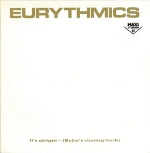 """0187 - Eurythmics - It's Alright (Baby's Coming Back) - Germany - 12"""" Single - PT-40376"""