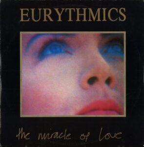 """0248 - Eurythmics - The Miracle Of Love - The UK - 12"""" Single - DAT9"""