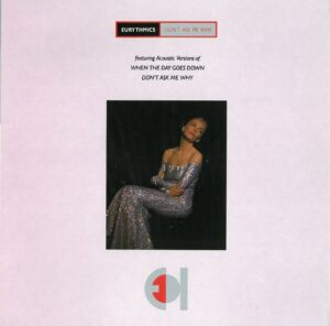 """0260 - Eurythmics - Don't Ask Me Why - The UK - 12"""" Single - DAT20"""