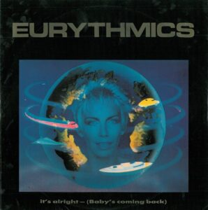 """0262 - Eurythmics - It's Alright (Baby's Coming Back) - The UK - 12"""" Single - PT-40376"""