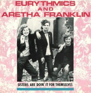 """0335 - Eurythmics - Sisters Are Doin' It For Themselves - The UK - 12"""" Single - PT-40340"""