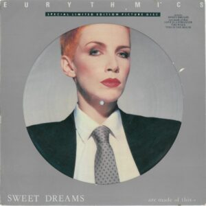 0336 - Eurythmics - Sweet Dreams (Are Made Of This) - The UK - LP Picture Disc - RCALLP 6063