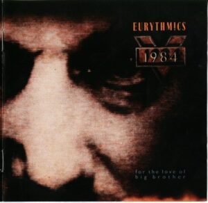 0530 - Eurythmics - 1984 (For The Love Of Big Brother) - The UK - CD - CDVP1984