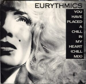 """0689 - Eurythmics - You Have Placed A Chill In My Heart - The USA - Promo 7"""" Single - 8619-7-RA1"""