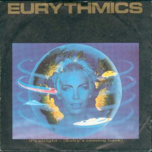 """0849 - Eurythmics - It's Alright (Baby's Coming Back) - France - 7"""" Single - PB-40533"""