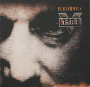 1196 - Eurythmics - 1984 (For The Love Of Big Brother) - The UK - CD - CDVIP135