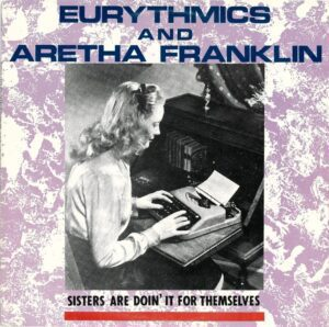 """1262 - Eurythmics - Sisters Are Doin' It For Themselves - The USA - 12"""" Single - PW-14243"""