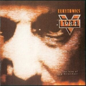 1943 - Eurythmics - 1984 (For The Love Of Big Brother) - Europe - CD - VI646712