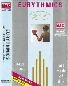 5118 - Eurythmics - Sweet Dreams (Are Made Of This) - Asia - Cassette - MAX 1492