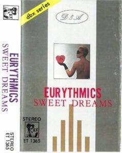 5119 - Eurythmics - Sweet Dreams (Are Made Of This) - Asia - Cassette - ET 1365