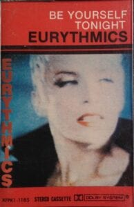 5186 - Eurythmics - Be Yourself Tonight - The Philippines - Cassette - XFPK1-1185