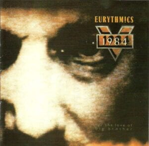 5297 - Eurythmics - 1984 (For The Love Of Big Brother) - Canada - CD - CDVIP135