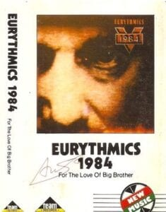 5302 - Eurythmics - 1984 (For The Love Of Big Brother) - Indonesia - Cassette - T6135