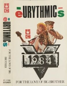 5303 - Eurythmics - 1984 (For The Love Of Big Brother) - Indonesia - Cassette - P1198