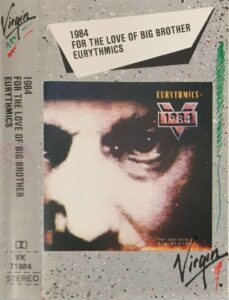 5305 - Eurythmics - 1984 (For The Love Of Big Brother) - Italy - Cassette - VK71984