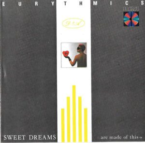 5731 - Eurythmics - Sweet Dreams (Are Made Of This) - The USA - CD - PCD14681