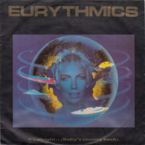 """5898 - Eurythmics - It's Alright (Baby's Coming Back) - Germany - 7"""" Single - PB-40375"""