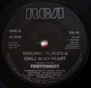 """5902 - Eurythmics - You Have Placed A Chill In My Heart - Ireland - 7"""" Single - DA16"""