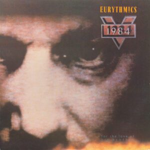 5926 - Eurythmics - 1984 (For The Love Of Big Brother) - The USA - LP - ABL1-5349