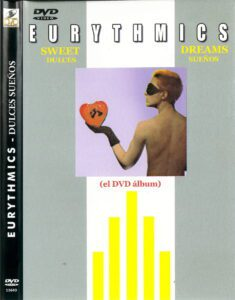 6036 - Eurythmics - Sweet Dreams (Are Made Of This) - Argentina - DVD - 11643