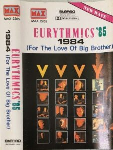 6226 - Eurythmics - 1984 (For The Love Of Big Brother) - Asia - Cassette - MAX 2265