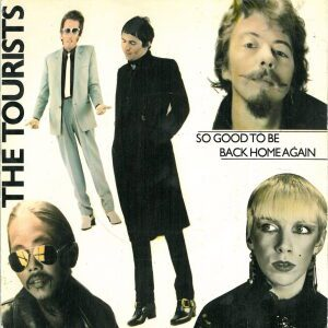 The-Tourists-Discography-So-Good-To-Be-Back-Home-Again