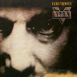 Ultimate-Eurythmics-Discography-1984-For-The-love-Of-Big-Brother