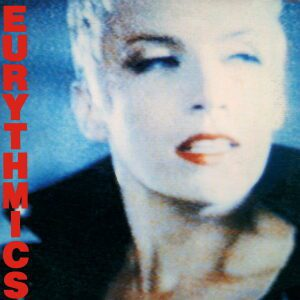 Ultimate-Eurythmics-Discography-Be-Yourself-Tonight