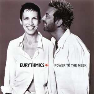 Ultimate-Eurythmics-Discography-Power-To-The-Meek
