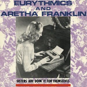 Ultimate-Eurythmics-Discography-Sisters-Are-Doin-It-For-Themselves