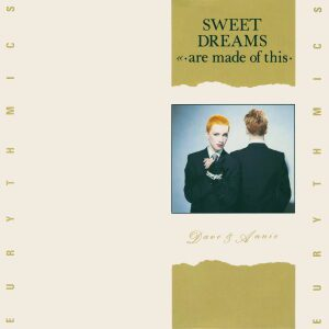 Ultimate-Eurythmics-Discography-Sweet-Dreams-Are-Made-Of-This